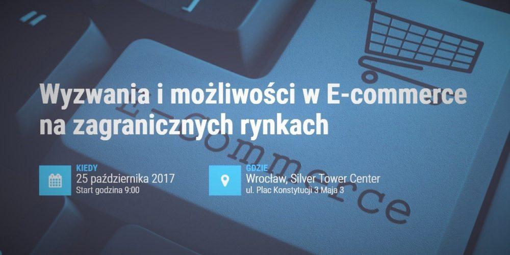 Konferencja o E-commerce na zagranicznych rynkach już 25 października we Wrocławiu